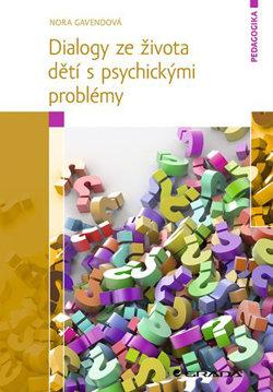 Obrázek Dialogy ze života dětí s psychickými problémy